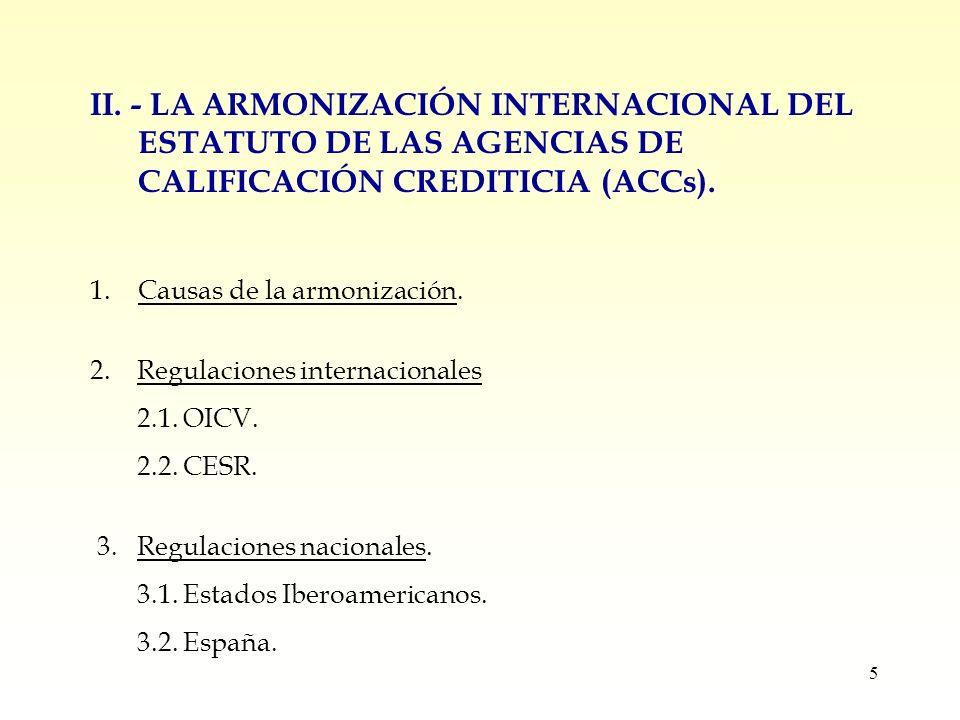 6 III.- LA CALIFICACIÓN DE RIESGOS EN LOS MERCADOS DE VALORES.