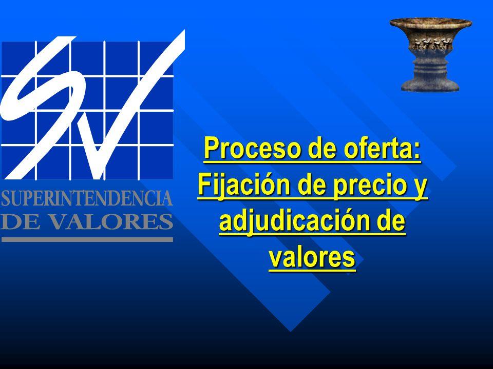 Proceso de oferta: Fijación de precio y adjudicación de valores