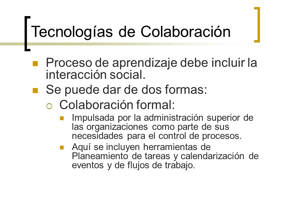 Proceso de aprendizaje debe incluir la interacción social.