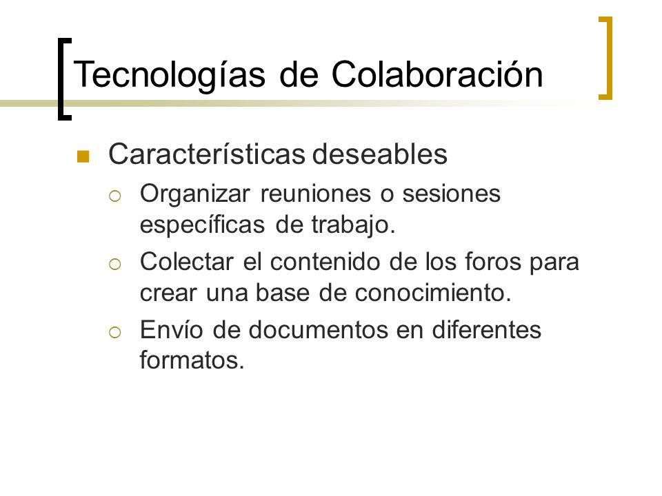 Características deseables Organizar reuniones o sesiones específicas de trabajo.