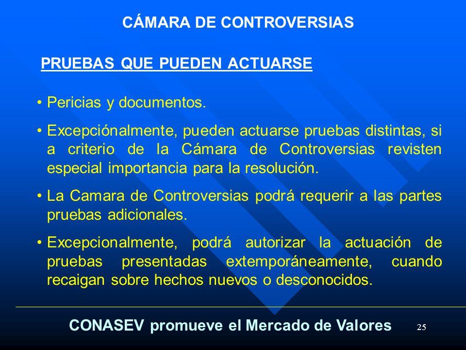 25 CÁMARA DE CONTROVERSIAS Pericias y documentos. Excepciónalmente, pueden actuarse pruebas distintas, si a criterio de la Cámara de Controversias rev