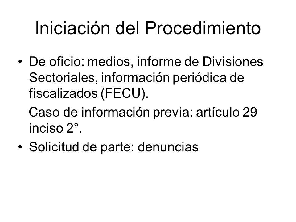 Iniciación del Procedimiento De oficio: medios, informe de Divisiones Sectoriales, información periódica de fiscalizados (FECU). Caso de información p