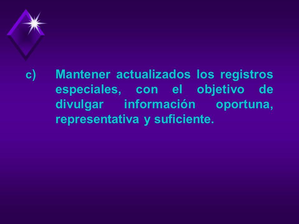 CARACTERÍSTICAS DEL RPB a) Es público, porque está garantizando el acceso a cualquier persona a la información registrada, sea ésta de carácter financ