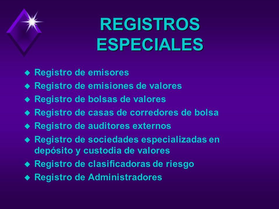 c )Mantener actualizados los registros especiales, con el objetivo de divulgar información oportuna, representativa y suficiente.
