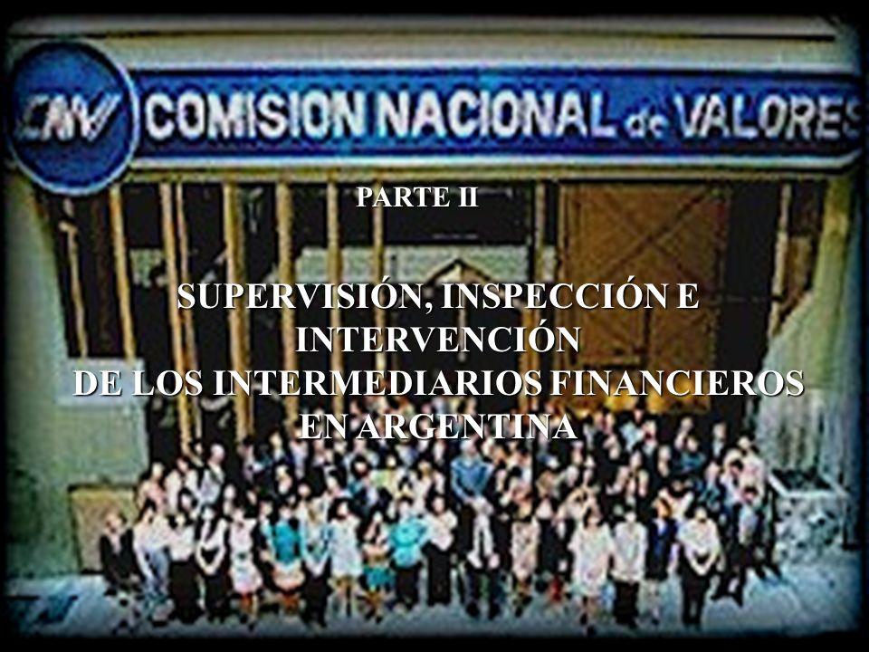SUPERVISIÓN, INSPECCIÓN E INTERVENCIÓN DE LOS INTERMEDIARIOS FINANCIEROS EN ARGENTINA PARTE II
