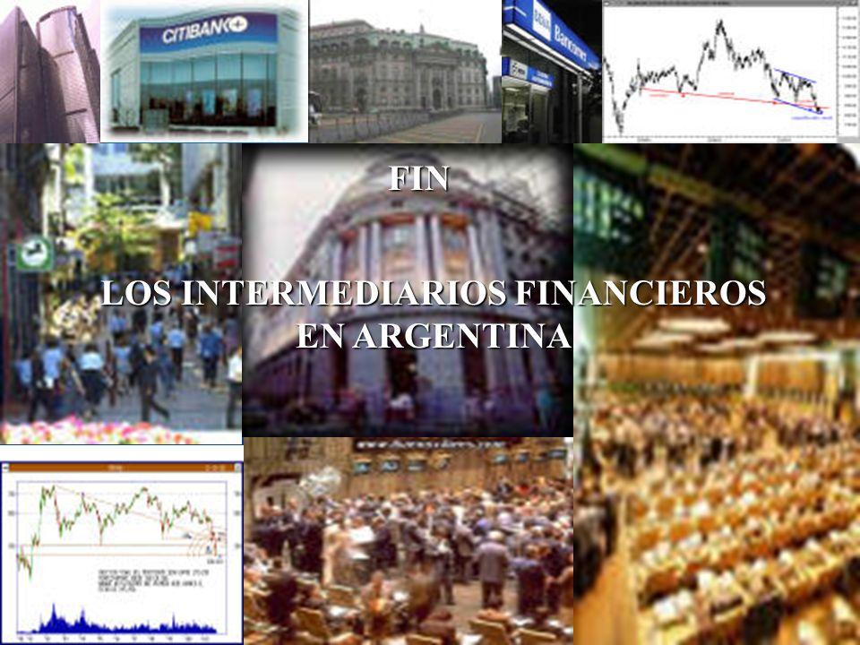 LOS INTERMEDIARIOS FINANCIEROS EN ARGENTINA FIN