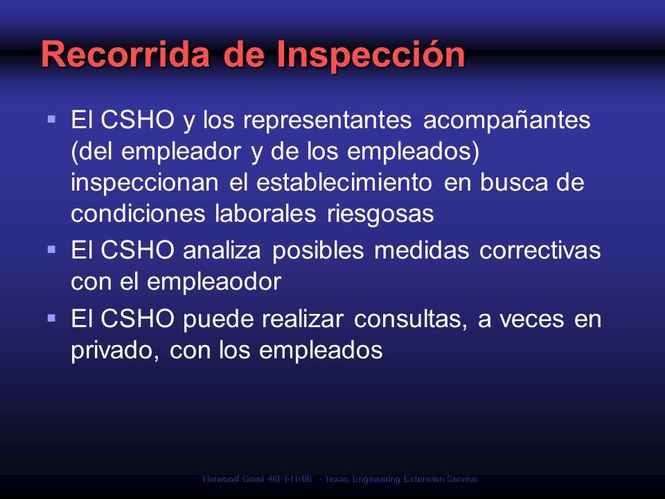 Harwood Grant 46F1-HT06 - Texas Engineering Extension Service Recorrida de Inspección El CSHO y los representantes acompañantes (del empleador y de lo