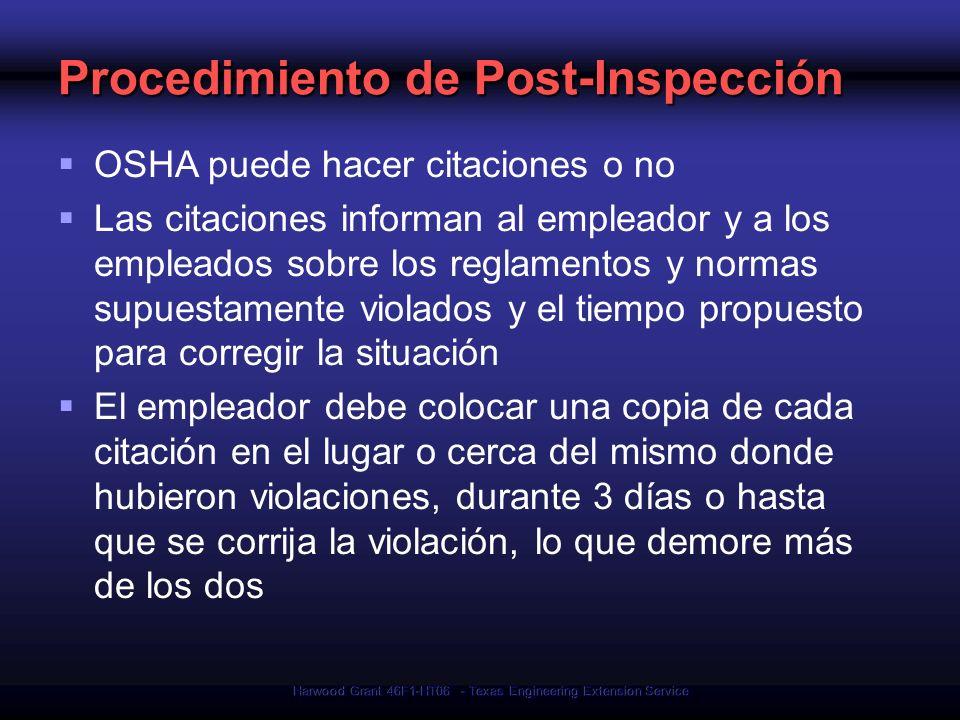 Harwood Grant 46F1-HT06 - Texas Engineering Extension Service Procedimiento de Post-Inspección OSHA puede hacer citaciones o no Las citaciones informa