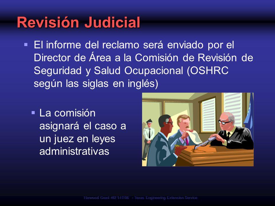Harwood Grant 46F1-HT06 - Texas Engineering Extension Service Revisión Judicial El informe del reclamo será enviado por el Director de Área a la Comis