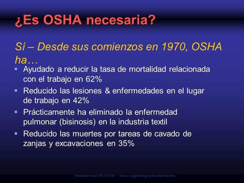Harwood Grant 46F1-HT06 - Texas Engineering Extension Service ¿Es OSHA necesaria? Ayudado a reducir la tasa de mortalidad relacionada con el trabajo e