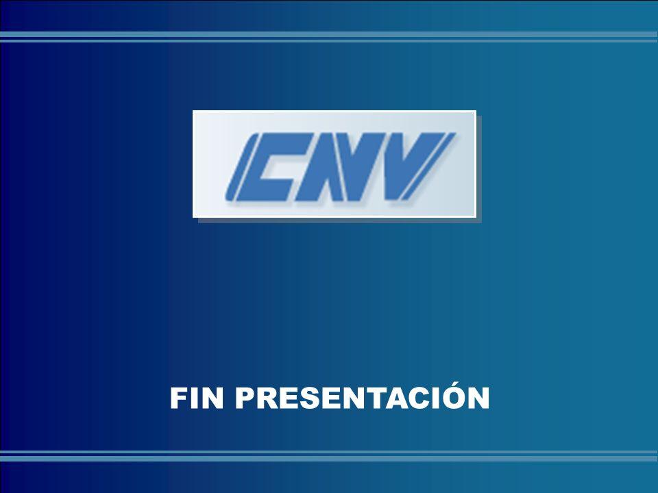 COMISIÓN NACIONAL DE VALORES FIN PRESENTACIÓN
