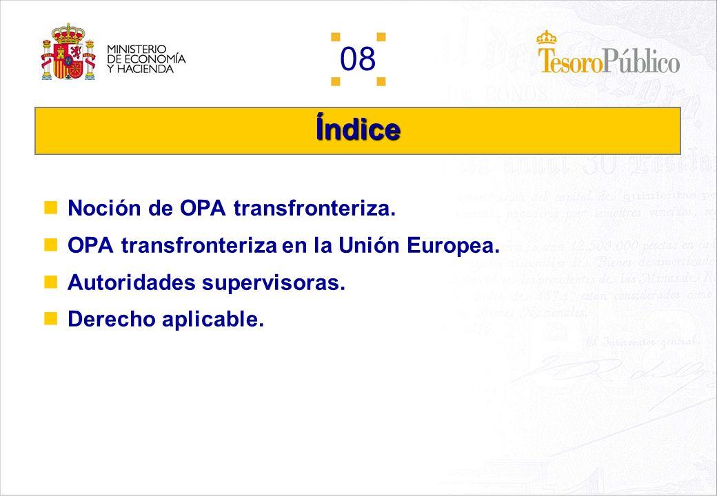 08 Marco regulatorio de las OPAS transfronterizas. Autoridades competentes en la Unión Europea. Jaime Ponce Huerta Dirección General del Tesoro y Polí