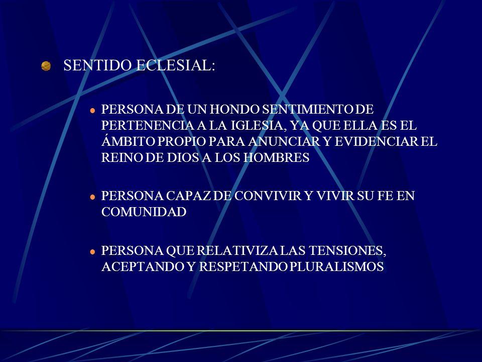 TRES CUALIDADES DE LA PERSONALIDAD CRISTIANA PERSONA DE FE MADURA: DEBE ESTAR CONVENCIDA DE LA OPCIÓNQUE HA HECHO DEBE ASUMIR ACTITUDES DE APERTURA Y