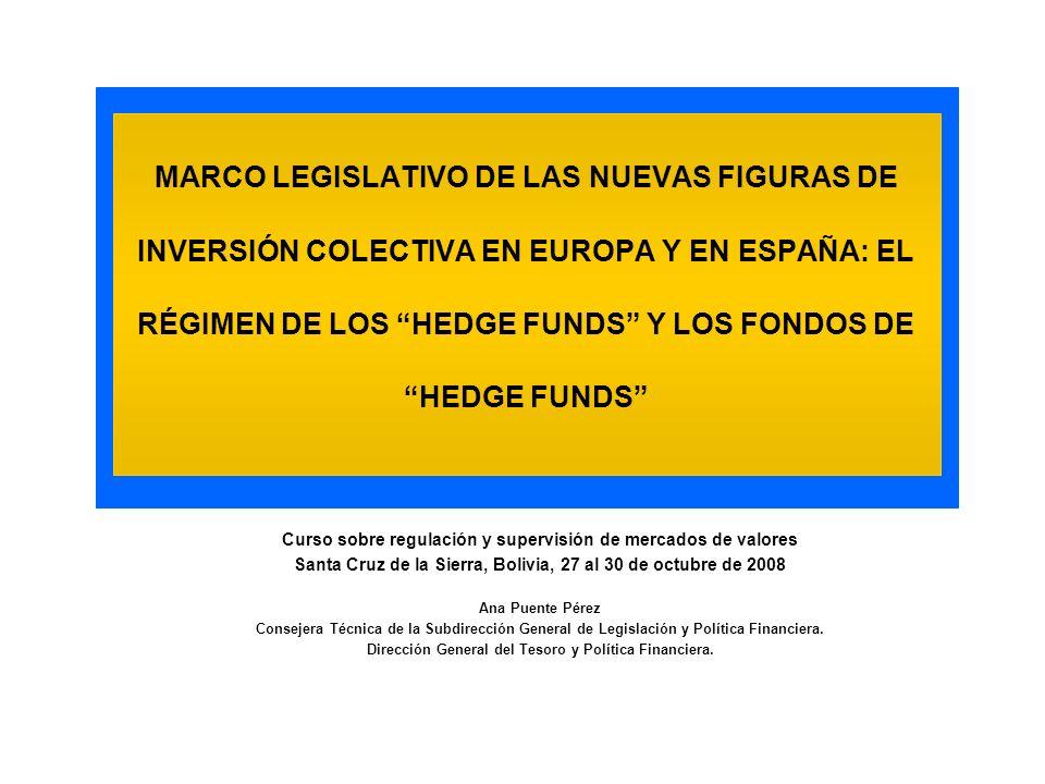 Marco Europeo: Directiva UCITS y proceso de reforma en curso.