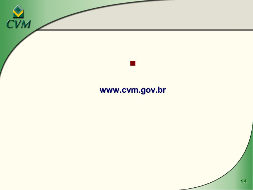 14 www.cvm.gov.br