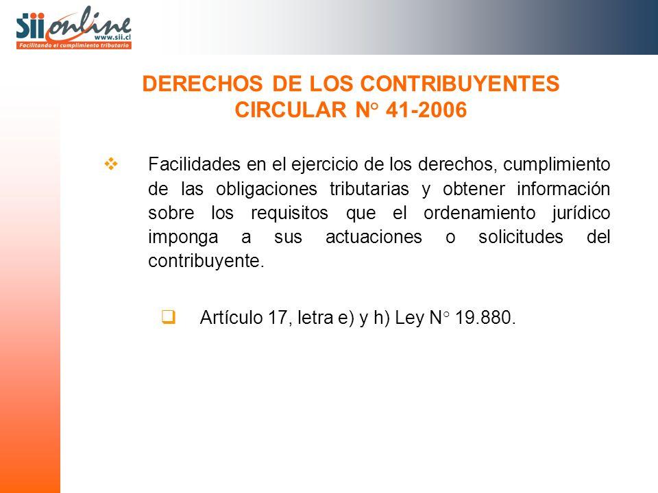 Facilidades en el ejercicio de los derechos, cumplimiento de las obligaciones tributarias y obtener información sobre los requisitos que el ordenamien