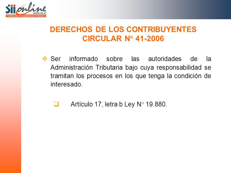 Ser informado sobre las autoridades de la Administración Tributaria bajo cuya responsabilidad se tramitan los procesos en los que tenga la condición d
