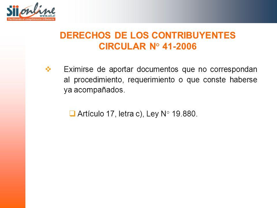 Eximirse de aportar documentos que no correspondan al procedimiento, requerimiento o que conste haberse ya acompañados. Artículo 17, letra c), Ley N°