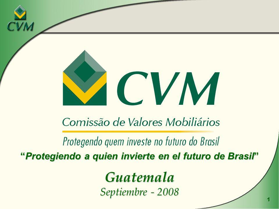 1 Guatemala Septiembre - 2008 Protegiendo a quien invierte en el futuro de BrasilProtegiendo a quien invierte en el futuro de Brasil