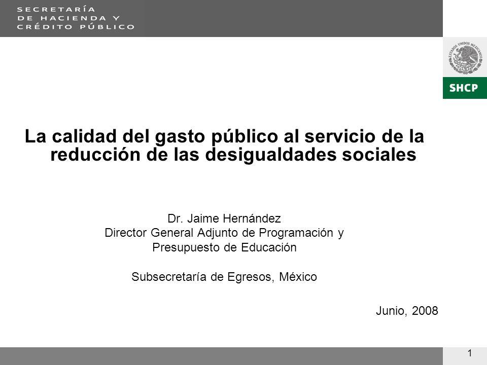1 La calidad del gasto público al servicio de la reducción de las desigualdades sociales Dr.