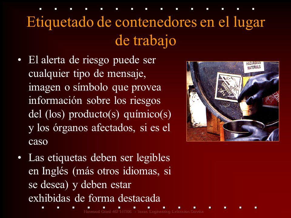 Etiquetado de contenedores en el lugar de trabajo El alerta de riesgo puede ser cualquier tipo de mensaje, imagen o símbolo que provea información sob