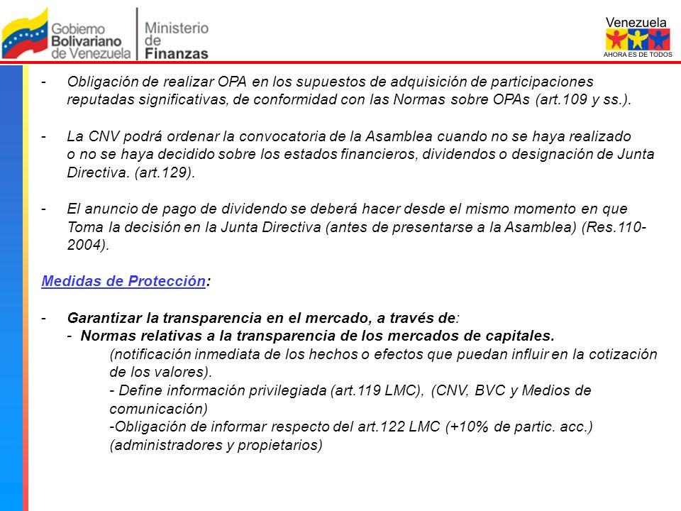 Comisión Nacional de Valores -Obligación de realizar OPA en los supuestos de adquisición de participaciones reputadas significativas, de conformidad con las Normas sobre OPAs (art.109 y ss.).