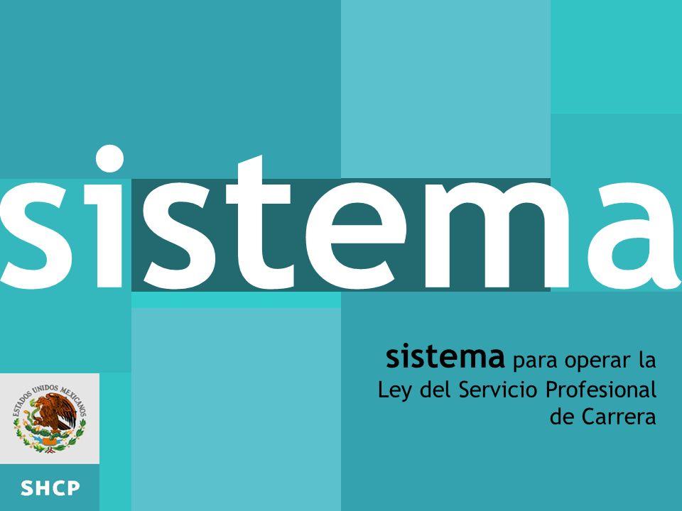 sistema sistema para operar la Ley del Servicio Profesional de Carrera