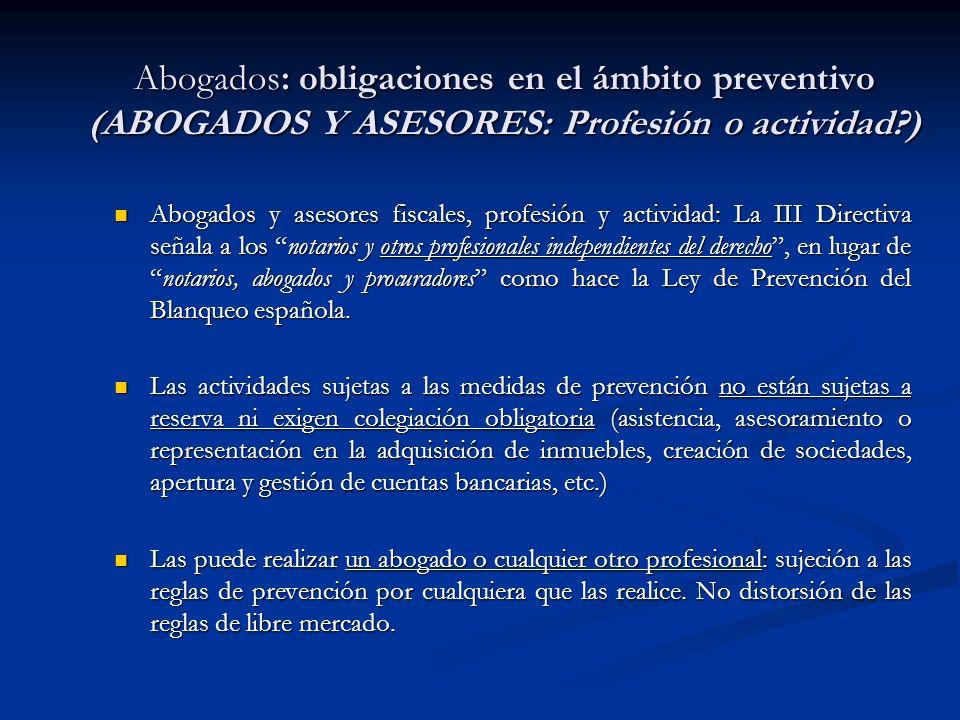 Abogados y asesores fiscales, profesión y actividad: La III Directiva señala a los notarios y otros profesionales independientes del derecho, en lugar