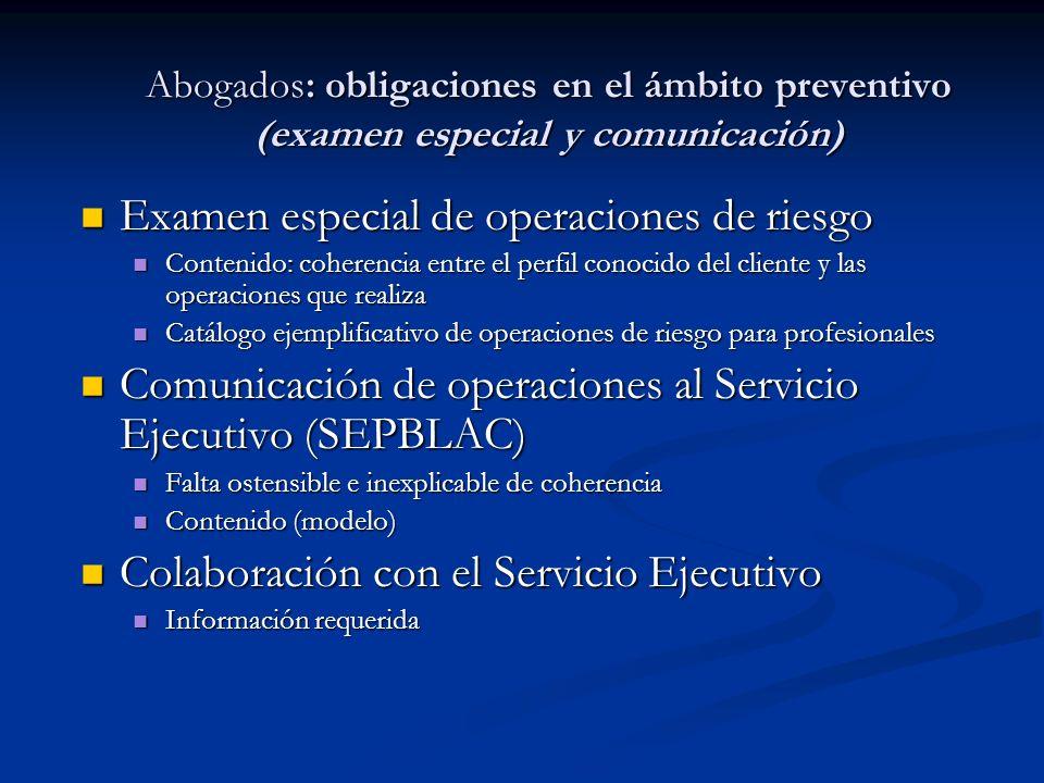 Examen especial de operaciones de riesgo Examen especial de operaciones de riesgo Contenido: coherencia entre el perfil conocido del cliente y las ope