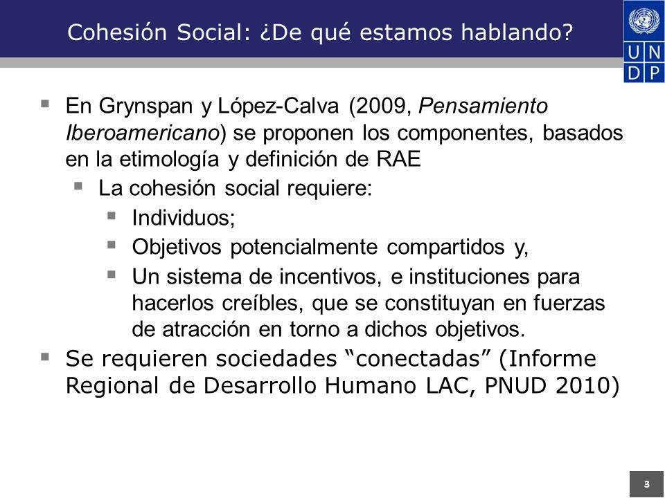 3 Cohesión Social: ¿De qué estamos hablando.