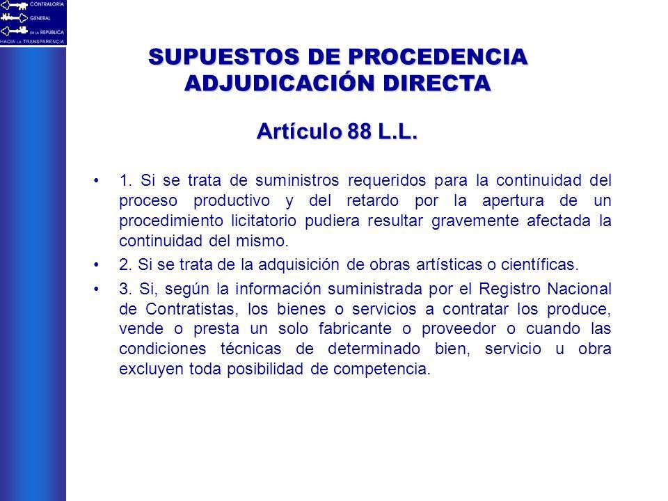 1. Si se trata de suministros requeridos para la continuidad del proceso productivo y del retardo por la apertura de un procedimiento licitatorio pudi