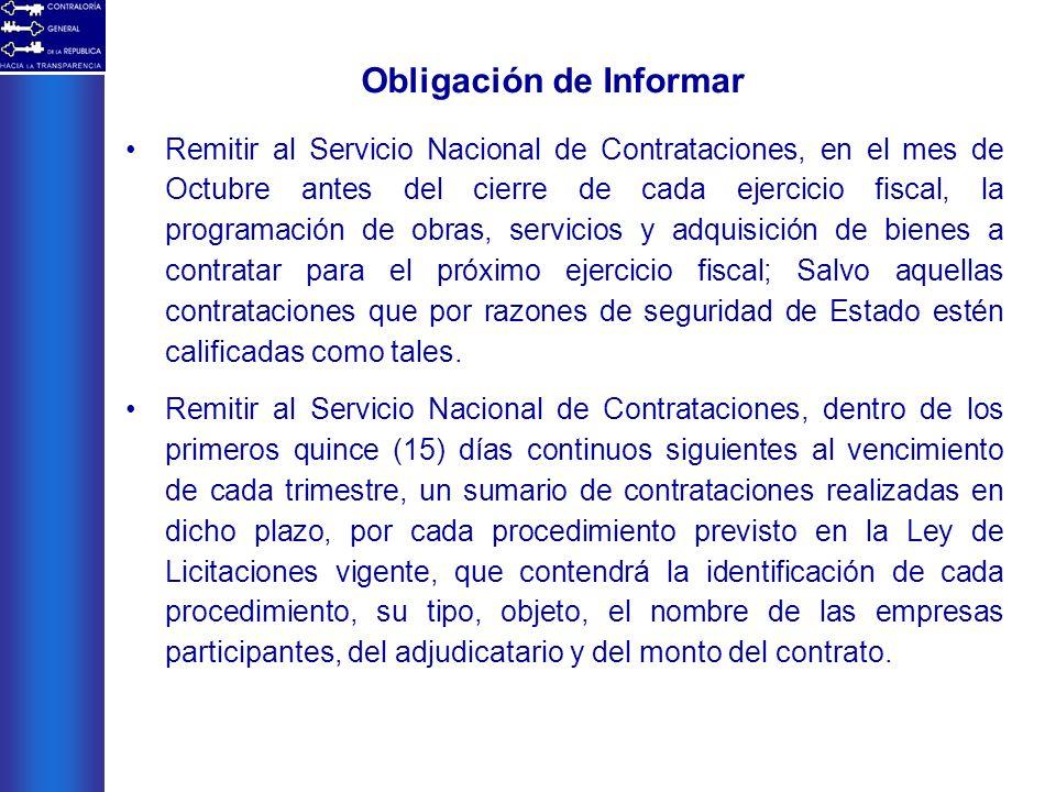 Obligación de Informar Remitir al Servicio Nacional de Contrataciones, en el mes de Octubre antes del cierre de cada ejercicio fiscal, la programación