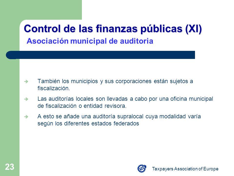 Taxpayers Association of Europe 23 Control de las finanzas públicas (XI) Control de las finanzas públicas (XI) Asociación municipal de auditoria Tambi