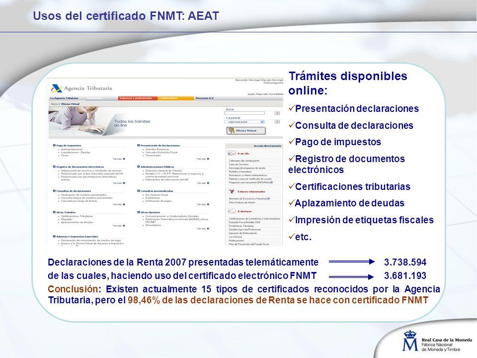 Trámites disponibles online: Presentación declaraciones Consulta de declaraciones Pago de impuestos Registro de documentos electrónicos Certificaciones tributarias Aplazamiento de deudas Impresión de etiquetas fiscales etc.