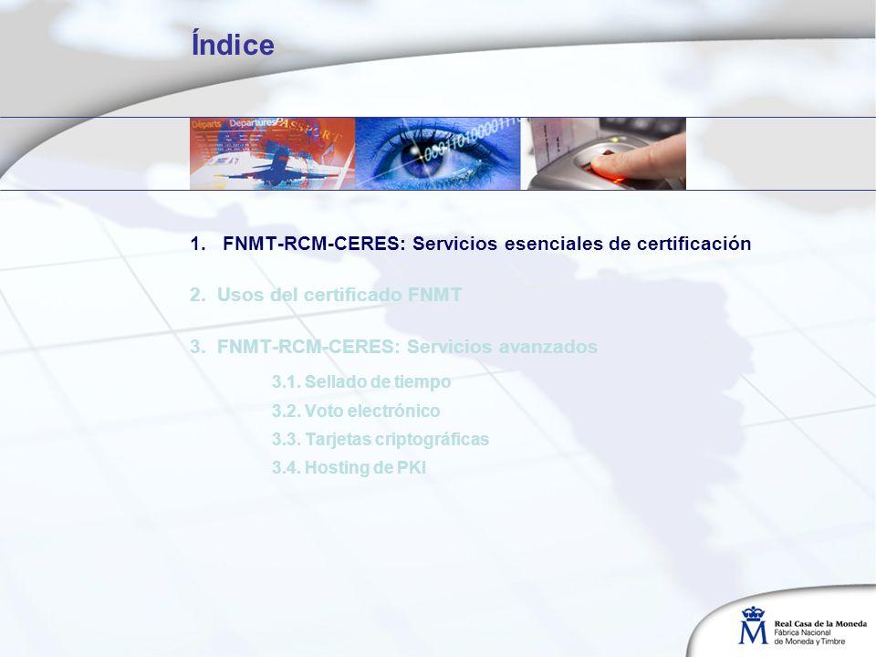 Índice 1.FNMT-RCM-CERES: Servicios esenciales de certificación 2.