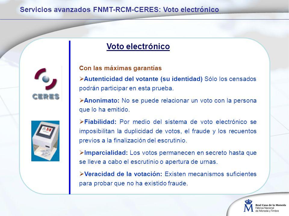 Con las máximas garantías Autenticidad del votante (su identidad) Sólo los censados podrán participar en esta prueba.