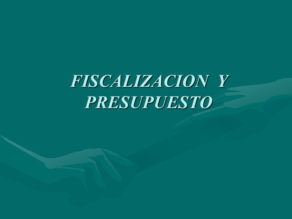 FISCALIZACION Y PRESUPUESTO