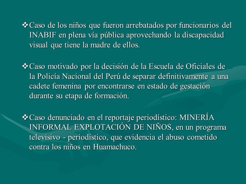 Caso de los niños que fueron arrebatados por funcionarios del INABIF en plena vía pública aprovechando la discapacidad visual que tiene la madre de ellos.