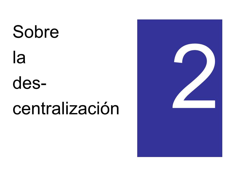 Sobre la des- centralización 2