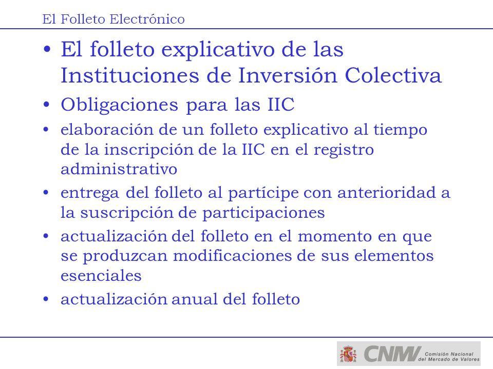El folleto explicativo de las Instituciones de Inversión Colectiva Obligaciones para las IIC elaboración de un folleto explicativo al tiempo de la ins