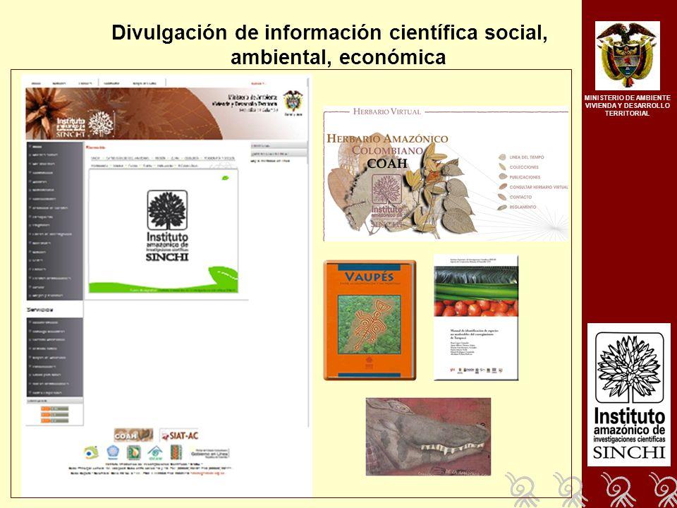 Divulgación de información científica social, ambiental, económica MINISTERIO DE AMBIENTE VIVIENDA Y DESARROLLO TERRITORIAL