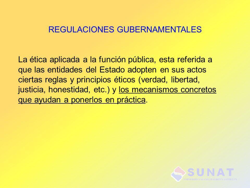La ética aplicada a la función pública, esta referida a que las entidades del Estado adopten en sus actos ciertas reglas y principios éticos (verdad,