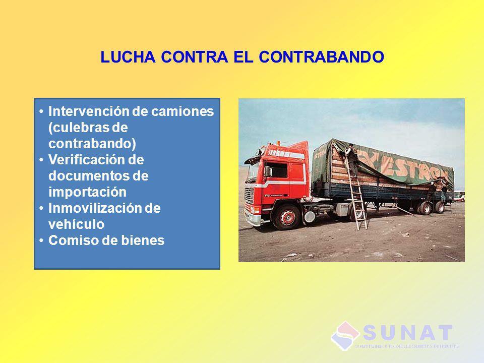 LUCHA CONTRA EL CONTRABANDO Intervención de camiones (culebras de contrabando) Verificación de documentos de importación Inmovilización de vehículo Co