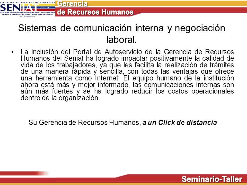 Sistemas de comunicación interna y negociación laboral. La inclusión del Portal de Autoservicio de la Gerencia de Recursos Humanos del Seniat ha logra