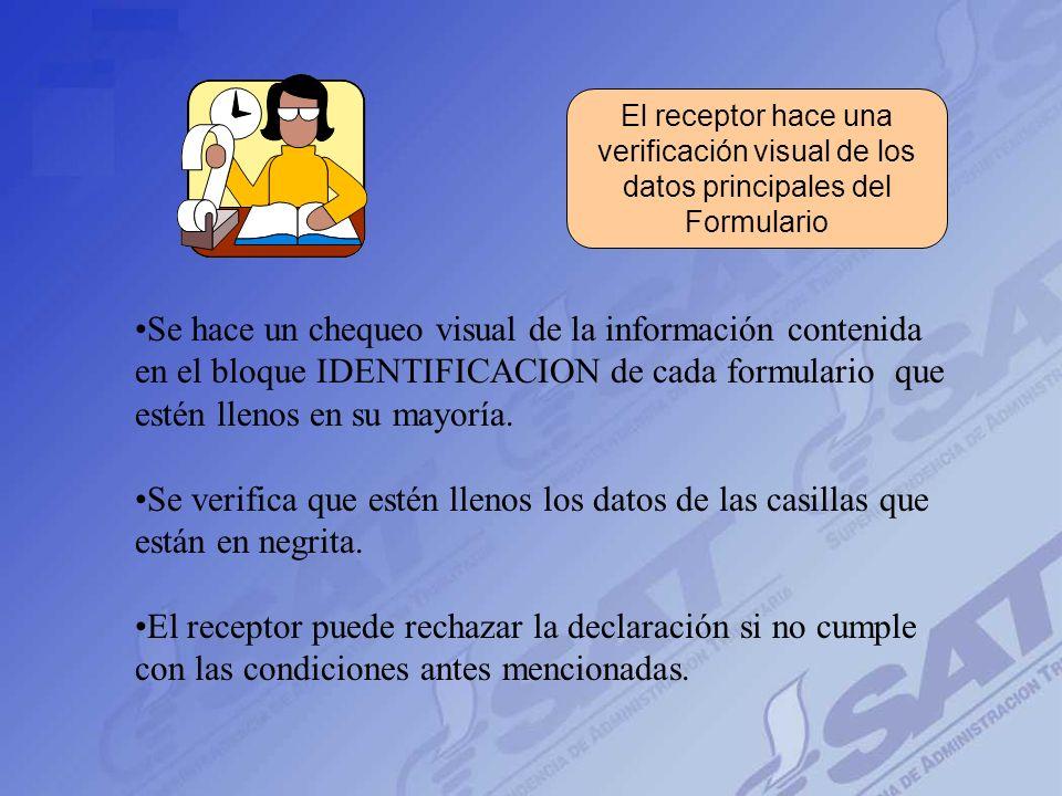 Formulario(s) Pago(s) Contribuyentes van a las ventanillas en los bancos - Sin tachones, - Casilla valor, No Fotocopias - Datos personales completos,