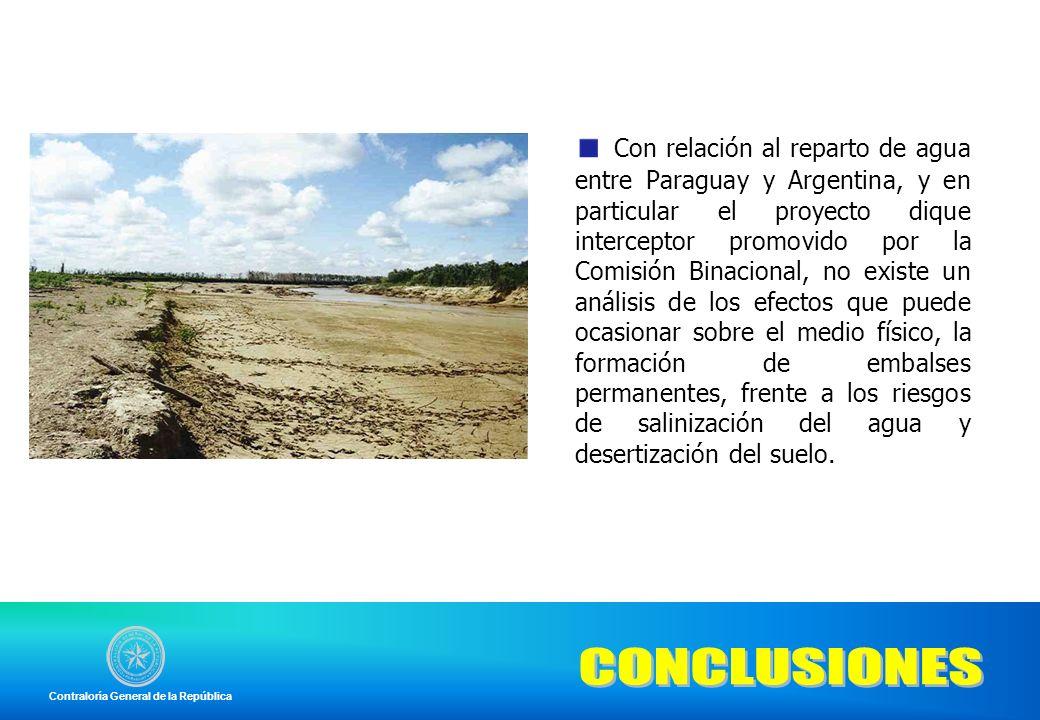 Con relación al reparto de agua entre Paraguay y Argentina, y en particular el proyecto dique interceptor promovido por la Comisión Binacional, no exi