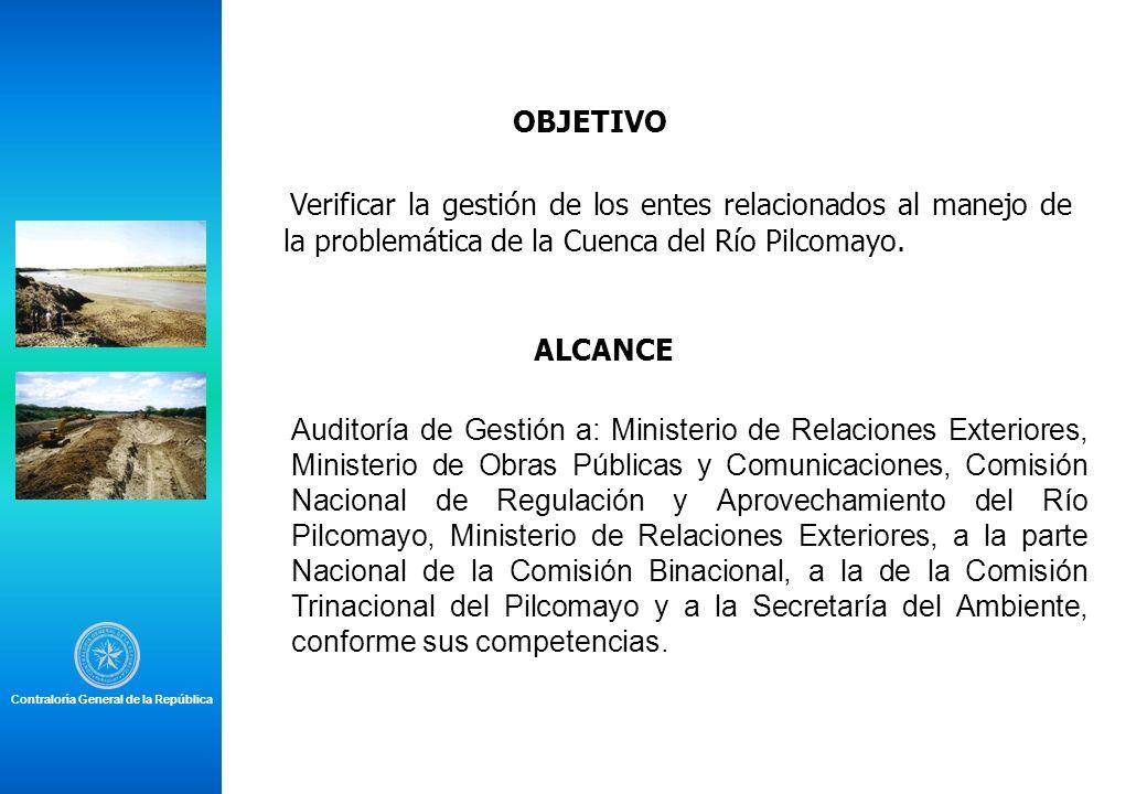 ALCANCE Auditoría de Gestión a: Ministerio de Relaciones Exteriores, Ministerio de Obras Públicas y Comunicaciones, Comisión Nacional de Regulación y