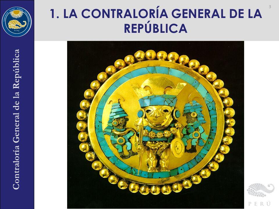 Contraloría General de la República 1. LA CONTRALORÍA GENERAL DE LA REPÚBLICA 3