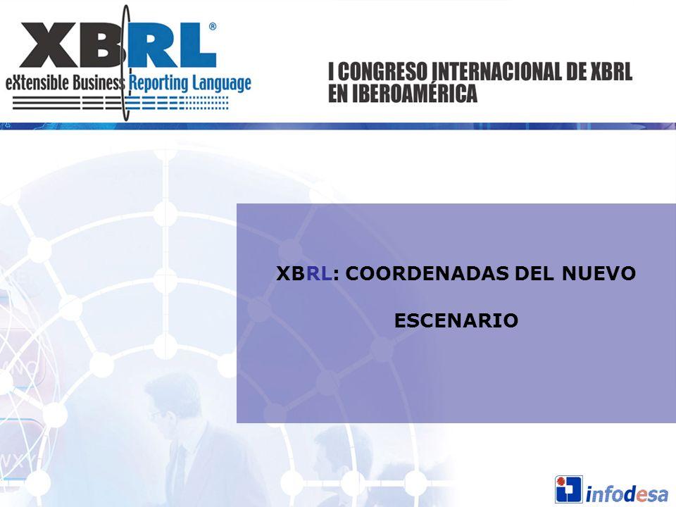 XBRL: COORDENADAS DEL NUEVO ESCENARIO
