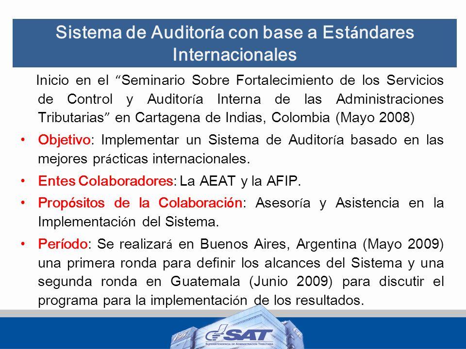 Sistema de Auditor í a con base a Est á ndares Internacionales Inicio en el Seminario Sobre Fortalecimiento de los Servicios de Control y Auditor í a